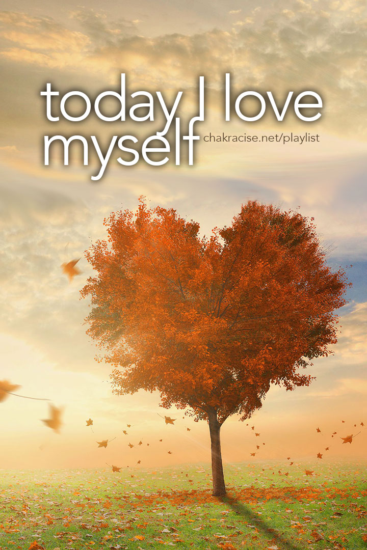 Today I Love Myself